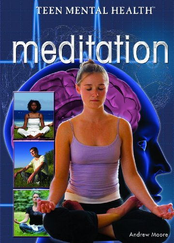 9781404217997: Meditation (Teen Mental Health)