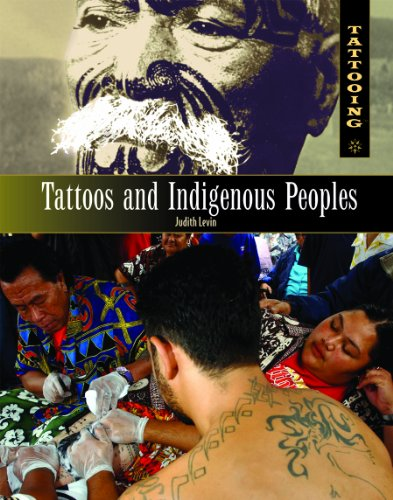 9781404218284: Tattoos and Indigenous Peoples (Tattooing)