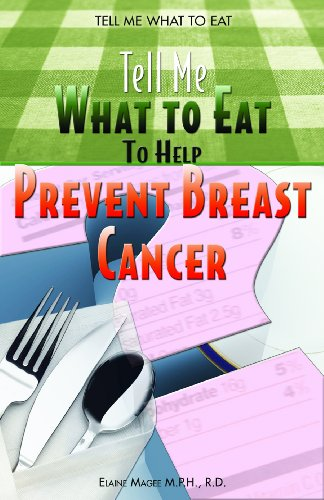Tell Me What To Eat To Help Prevent Breast Cancer: Magee, Elaine