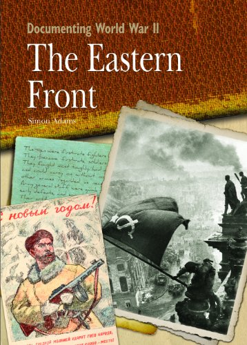 The Eastern Front (Documenting World War II): Simon Adams