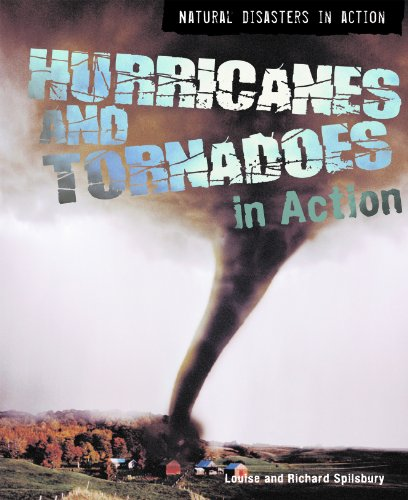 9781404218635: Hurricanes and Tornadoes in Action (Natural Disasters in Action)
