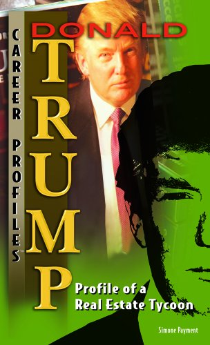 9781404219090: Donald Trump: Profile of a Real-estate Tycoon (Career Profiles)