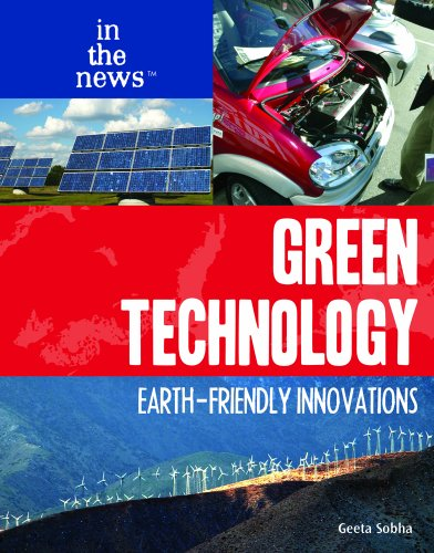 9781404219144: Green Technology: Earth-Friendly Innovations (In the News (Library))