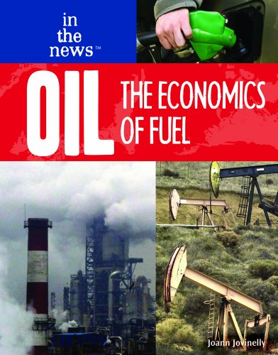 9781404219151: Oil: The Economics of Fuel (In the News)