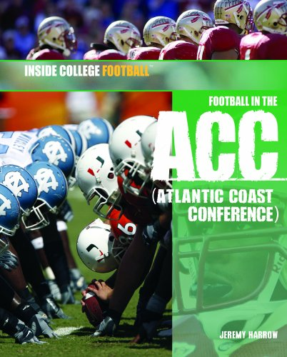 9781404219182: Football in the ACC (Atlantic Coast Conference) (Inside College Football)