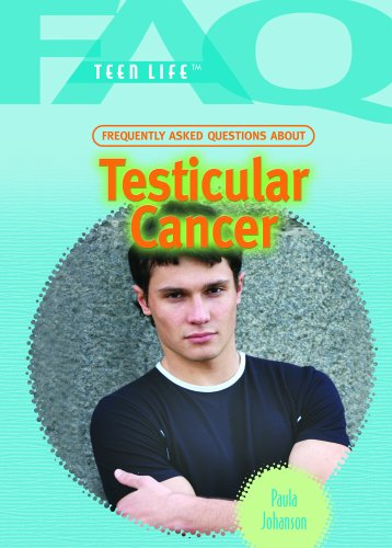 Frequently Asked Questions about Testicular Cancer (Library Binding): Paula Johanson
