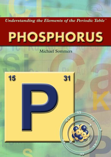 9781404219601: Phosphorus (Understanding the Elements of the Periodic Table)