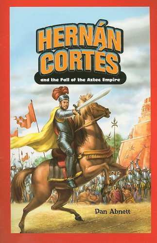 9781404221444: Hernan Cortes and the Fall of the Aztec Empire (Jr. Graphic Biographies)