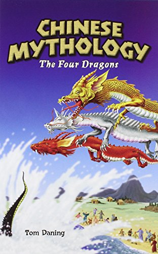 9781404221536: Chinese Mythology: The Four Dragons (Graphic Myths (New York, N.Y.))