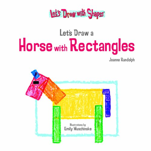 9781404225022: Let's Draw a Horse With Rectangles (Let's Draw With Shapes)