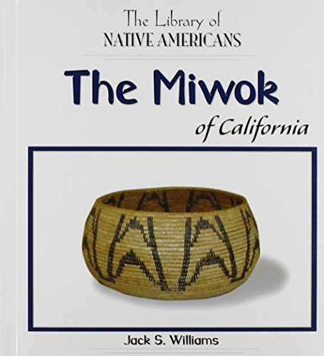 9781404226593: The Miwok Of California (The Library Of Native Americans)