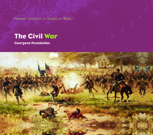 The Civil War (Primary Sources of American Wars)