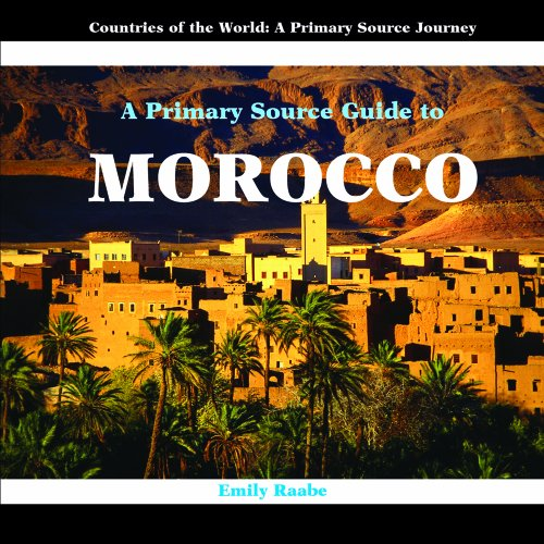 9781404227552: A Primary Source Guide to Morocco (Countries of the World: A Primary Source Journey)