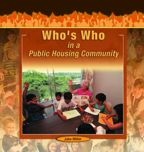 Who's Who in a Public Housing Community (Library Binding): Jake Miller