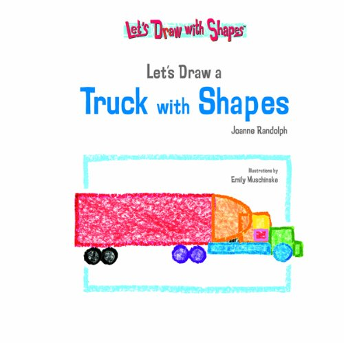9781404227965: Lets Draw A Truck With Shapes (Let's Draw With Shapes)