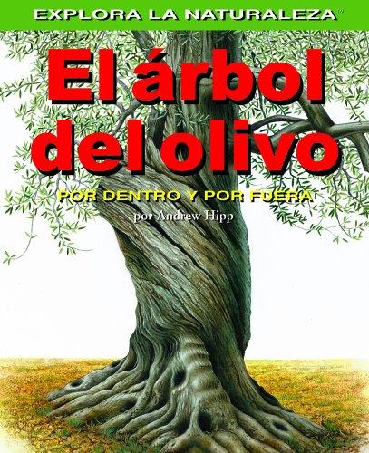 El Arbol del Olivo: Por Dentro y: Andrew Hipp