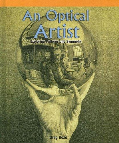 An Optical Artist:: Exploring Patterns and Symmetry (Powermath): Roza, Greg