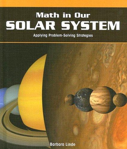 9781404229365: Math in Our Solar System: Applying Problem-Solving Strategies (Powermath)