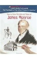9781404229822: James Monroe (Kid's Guide to Drawing the Presidents of the United States of America)