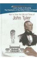 9781404229877: John Tyler (Kid's Guide to Drawing the Presidents of the United States of America)