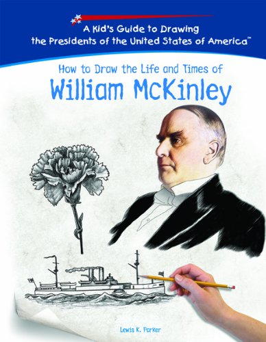 9781404230019: William McKinley (Kid's Guide to Drawing the Presidents of the United States o)