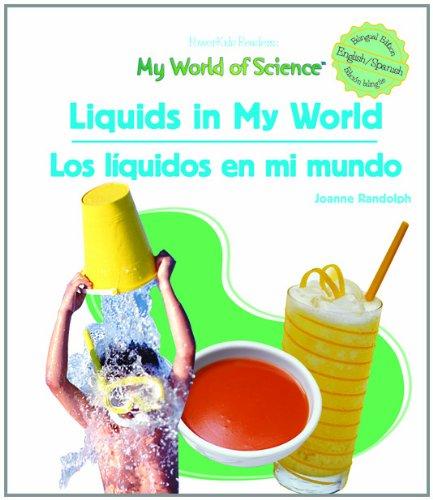 Liquids in My World/Los Liquidos En Mi Mundo (Powerkids Readers: My World of Science): Joanne ...