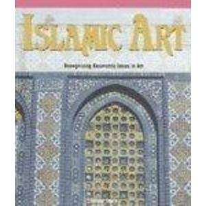 9781404233645: Islamic Art: Recognizing Geometric Ideas in Art (Powermath)