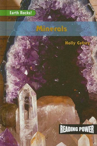 Minerals: Earth Rocks! (Reading Power: Earth Rocks): Cefrey, Holly