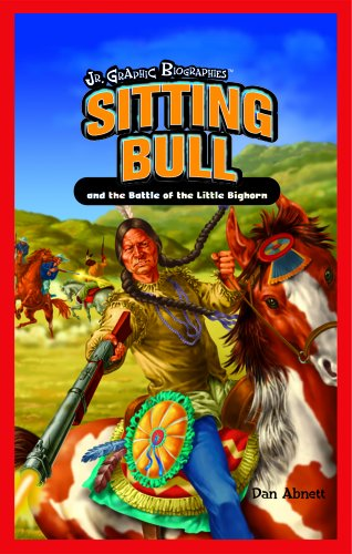 9781404233942: Sitting Bull and the Battle of Little Bighorn (Jr. Graphic Biographies)