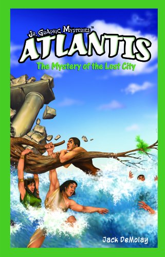 Atlantis: The Mystery of the Lost City (Jr. Graphic Mysteries): Demolay, Jack