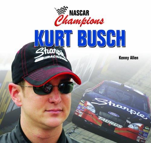 9781404234574: Kurt Busch (Nascar Champions)