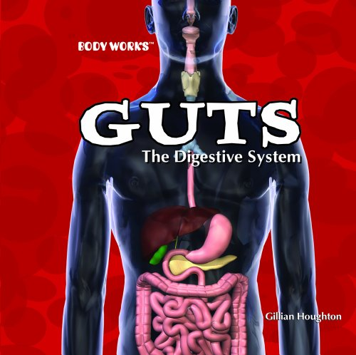 9781404234703: Guts: The Digestive System (Body Works)