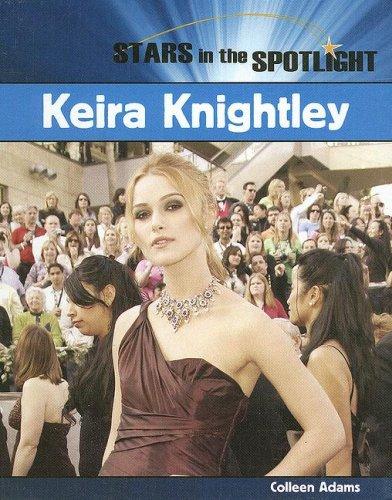 9781404235137: Keira Knightley (Stars in the Spotlight)