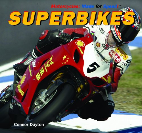 Superbikes (Motorcycles: Made for Speed): Dayton, Connor