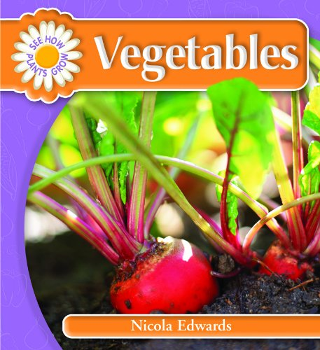 9781404237001: Vegetables (See How Plants Grow)