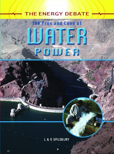 9781404237438: The Pros and Cons of Water Power (The Energy Debate)