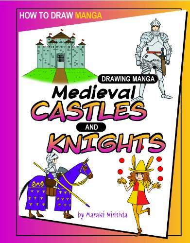9781404238497: Drawing Manga Medieval Castles and Knights (How to Draw Manga)
