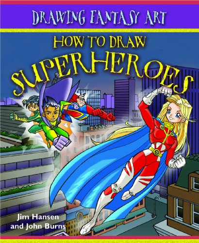 9781404238558: How to Draw Superheroes (Drawing Fantasy Art)