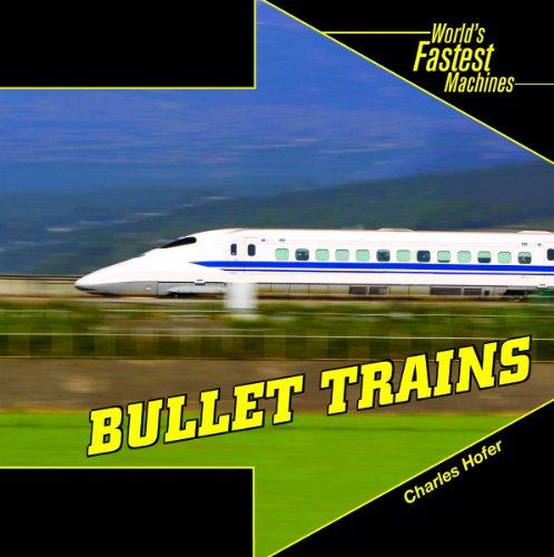 Bullet Trains (Library Binding): Charles Hofer
