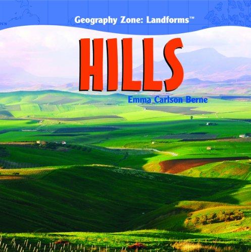 9781404242074: Hills (Geography Zone: Landforms)