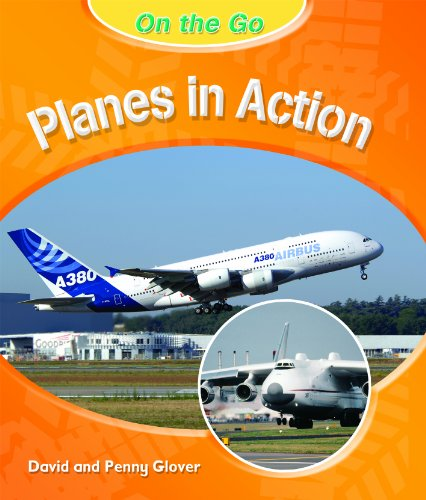 9781404243088: Planes in Action (On the Go)