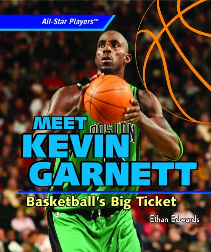 9781404244900: Meet Kevin Garnett: Basketball's Big Ticket (All-Star Players)