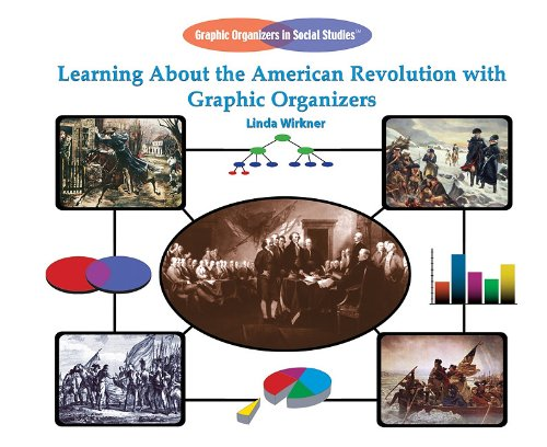 9781404250550: Learning about the American Revolution with Graphic Organizers (Graphic Organizers in Social Studies)