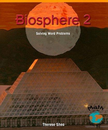 9781404251502: Biosphere 2: Solving Word Problems (Powermath)