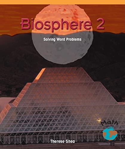 9781404251519: Biosphere 2: Solving Word Problems (Powermath)