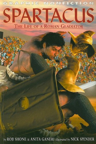 9781404251670: Spartacus: The Life of a Roman Gladiator (Graphic Nonfiction)