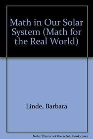 9781404252233: Math in Our Solar System: Applying Problem-Solving Strategies (Math for the Real World)