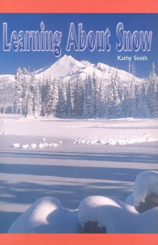 Learning about Snow (Rosen Science) (1404254056) by Professor of Political Science Kathy Smith