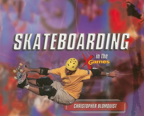 9781404255432: Skateboarding in the X Games (Tony Stead Nonfiction Independent Reading Collections)