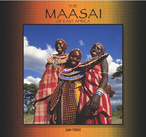 9781404255517: Maasai of East Africa (Tony Stead Nonfiction Independent Reading Collection)